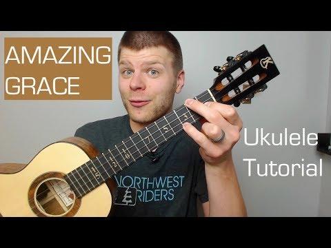 Amazing Grace - Ukulele Tutorial
