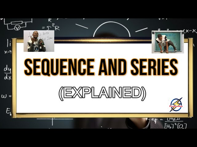 Sequence And Series For Waec And Jamb