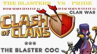 Clash of Clans, THE BLASTERS vs PRIDE WAR CLANS