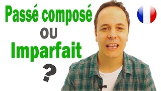 Passé composé ou imparfait en français ?