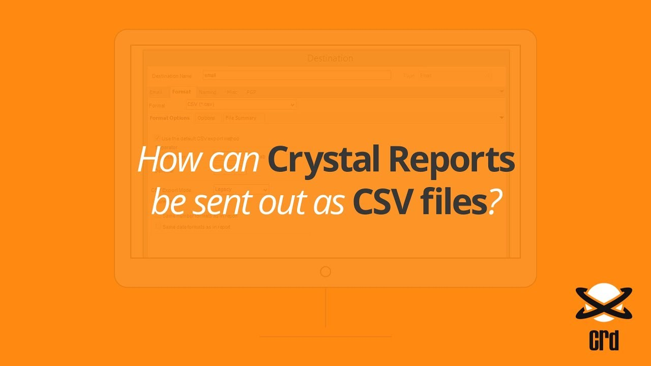 How can Crystal Reports be Send Out as CSV Files?😀