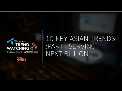 Trendwatching: 10 Key Asian Trends: Part I - Serving the Next Billion