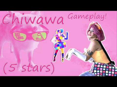 Just Dance 2016 | Chiwawa | 5 Stars Gameplay!