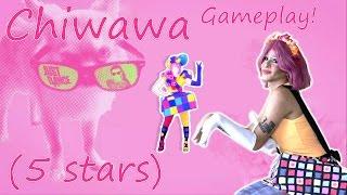 Just Dance 2016   Chiwawa   5 Stars Gameplay!