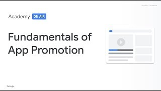 Academy on Air: Fundamentals of App Promotion (21.03.19)
