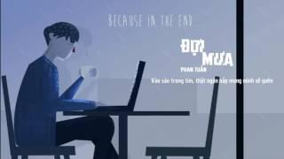 Lyrics | Đợi mưa - Phan Tuấn