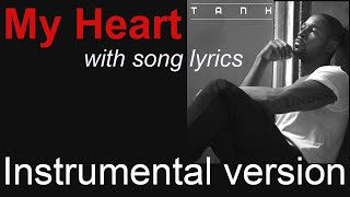 Tank - My Heart (Instrumental/Karaoke)