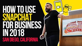 How to Use Snapchat for Business in 2018 (San Diego, California)