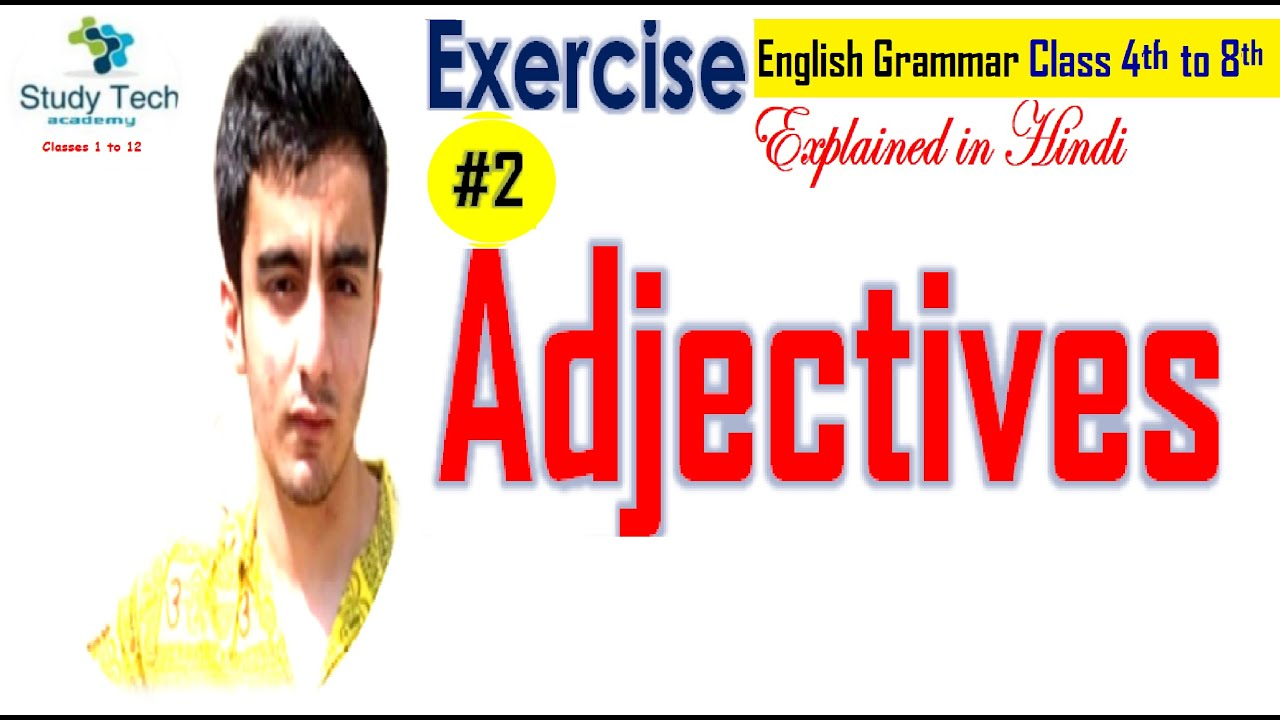 CBSE Class 4 English Grammar- Adjectives Worksheet with Answers   Adjectives  for Kids   Study Tech - YouTube [ 720 x 1280 Pixel ]