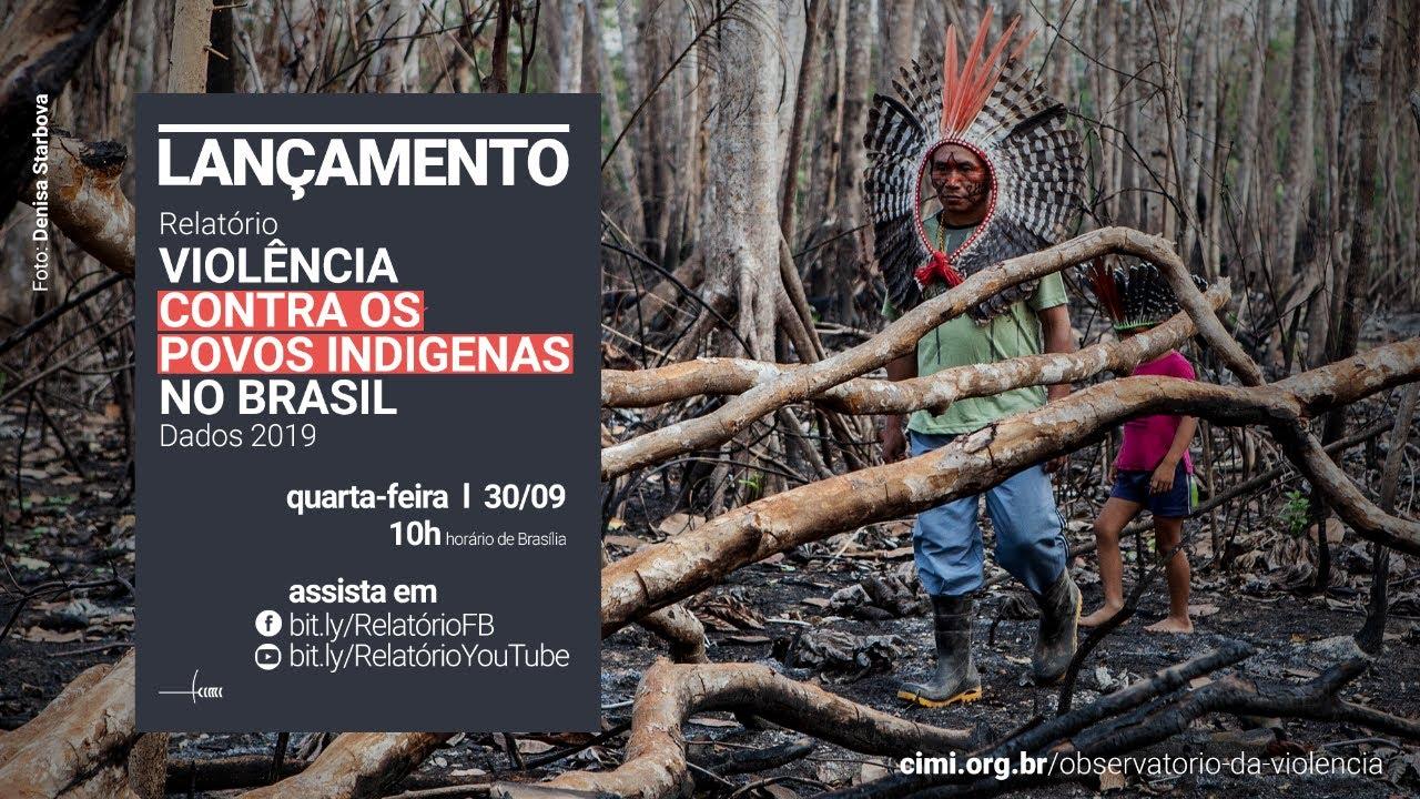 Em evento online, Cimi lançará seu relatório anual de violência contra os povos indígenas