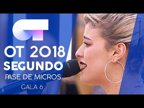 SEGUNDO PASE DE MICROS (COMPLETO) | Gala 6 | OT 2018