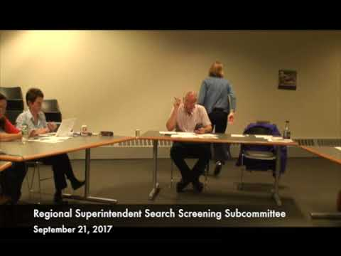 Regional Superintendent Search Screening Subcommittee 09.21.17