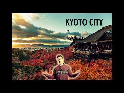 Hugh Hardie -- Kyoto City