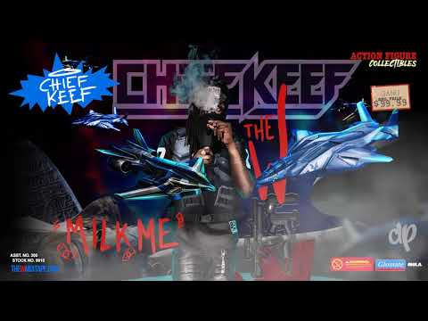Chief Keef -  Milk Me Prod by Hollywood J