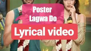 Poster Lagwa Do Lyrics video |lyrical video | kartik aryan kriti sanon– Luka chuppi