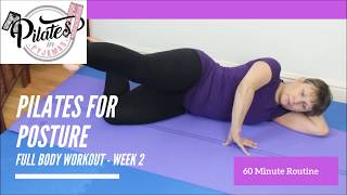 Pilates for Posture - 60 minute Full Body Workout - Week 2