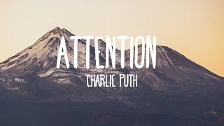 Attention - Charlie Puth (Lyrics)