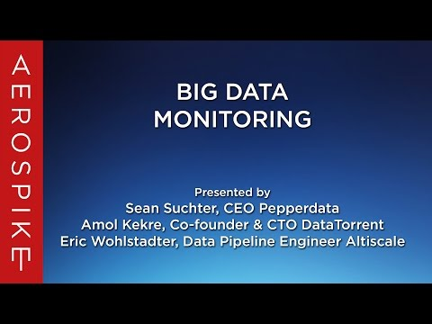 Big Data Monitoring