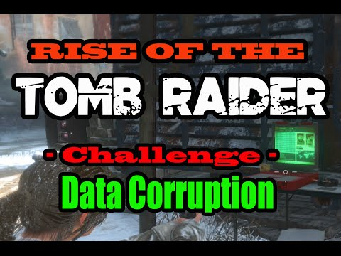 Rise Of The Tomb Raider - Data Corruption Challenge - Walkthrough