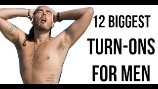 The 12 BIGGEST Turn-Ons for Men   How to Be More Attractive to Men