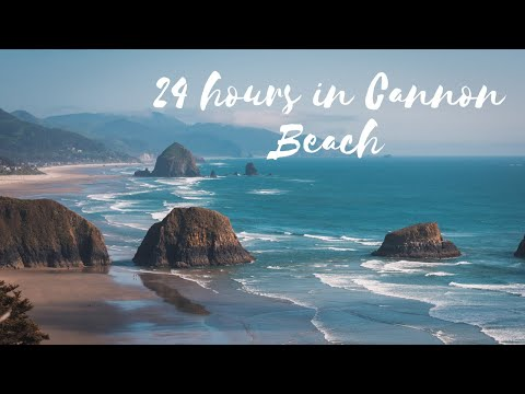 24 Hours in Cannon Beach, Oregon: Where to eat, hike and explore