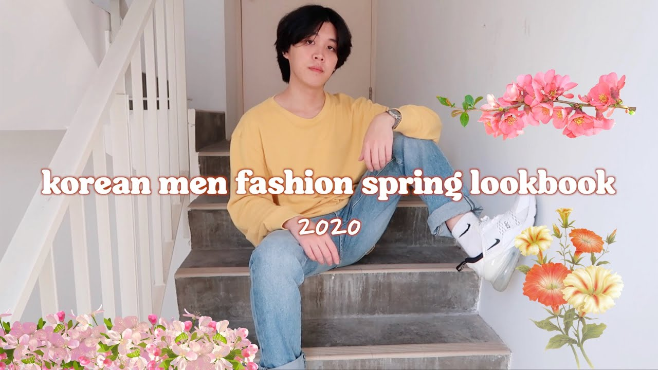 Korean Men Spring Fashion Lookbook 2020 Youtube