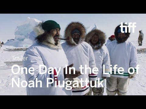 ONE DAY IN THE LIFE OF NOAH PIUGATTUK Trailer   TIFF 2019