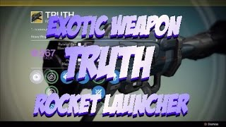 "Destiny - Exotic Weapon ""Truth"" Rocket Launcher Details and Gameplay"