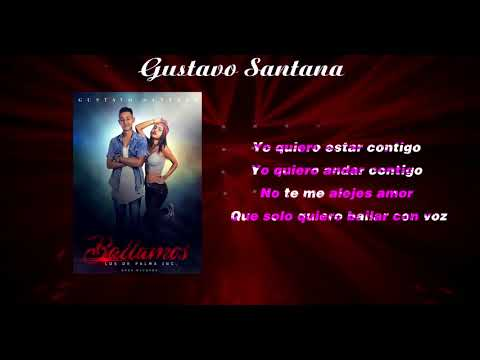 Gustavo Santana  - Bailamos (Video Lyrisc)
