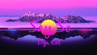 Say So - Doja Cat | Lyrics Video (Clean Version)