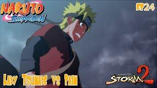 Naruto Shippuden: Lady Tsunade vs Pain (Ultimate Ninja Storm 2 Ep 24)
