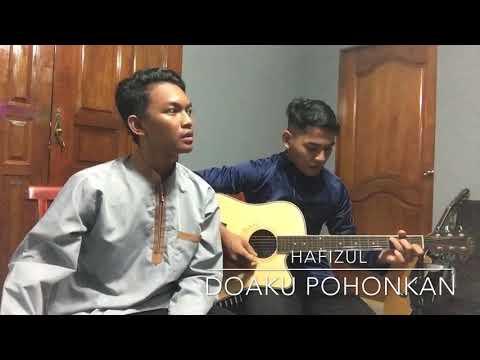DOAKU POHONKAN Cover By Hafizul Ft Shah Iman