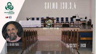 Reflexão: Salmo 130.3,4 - IPT