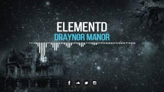 ElementD - Draynor Manor