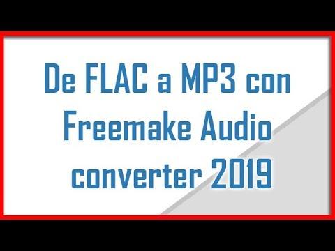 De FLAC a MP3 con Freemake Audio converter 2019