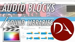 #FCPX Sound Libraries & AudioBlocks