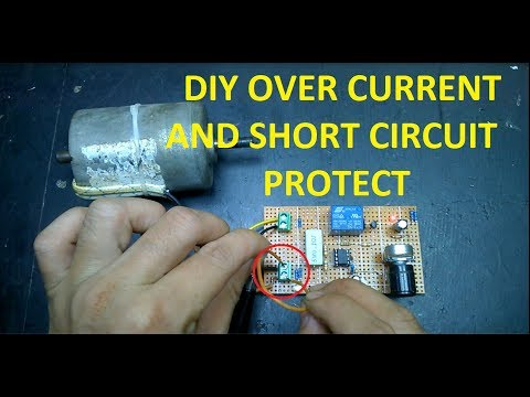 Diy Over Current and Short Circuit Protection with Schematic Diagram