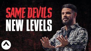 Same Devils, New Levels | Pastor Steven Furtick | Elevation Church