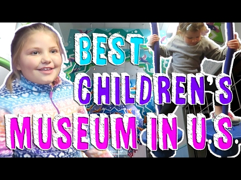 CHILDREN'S MUSEUM of HOUSTON   VOTED BEST IN AMERICA - Growing Daily   Family Daily Vlog