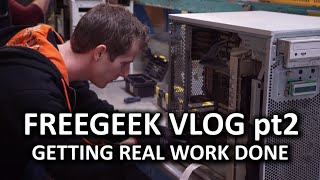 Trying to Get Some Actual Work Done: Free Geek Vlog Part 2