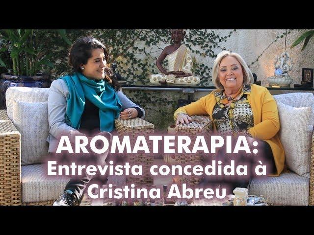 Aromaterapia: Entrevista concedida à Cristina Araujo   Bia Loureiro