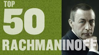Top 50 Rachmaninoff