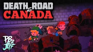 CORNERED! - Death Road to Canada 2018 (Part 6)