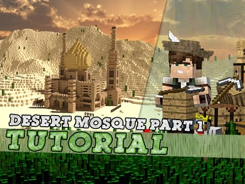 Minecraft Tutorial: Arabic Desert Style Mosque! Part 1/2