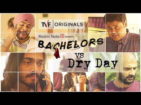 TVF Bachelors | S01E03 - Bachelors on a Dry Day ft. BB Ki Vines