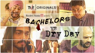 tvf bachelors ft bb ki vines   e03 bachelors vs dry day   watch e04 on tvf play