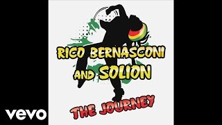 Rico Bernasconi And Solion - The Journey