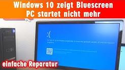 Windows 10 zeigt Bluescreen - einfache Reparatur - PC startet nicht mehr