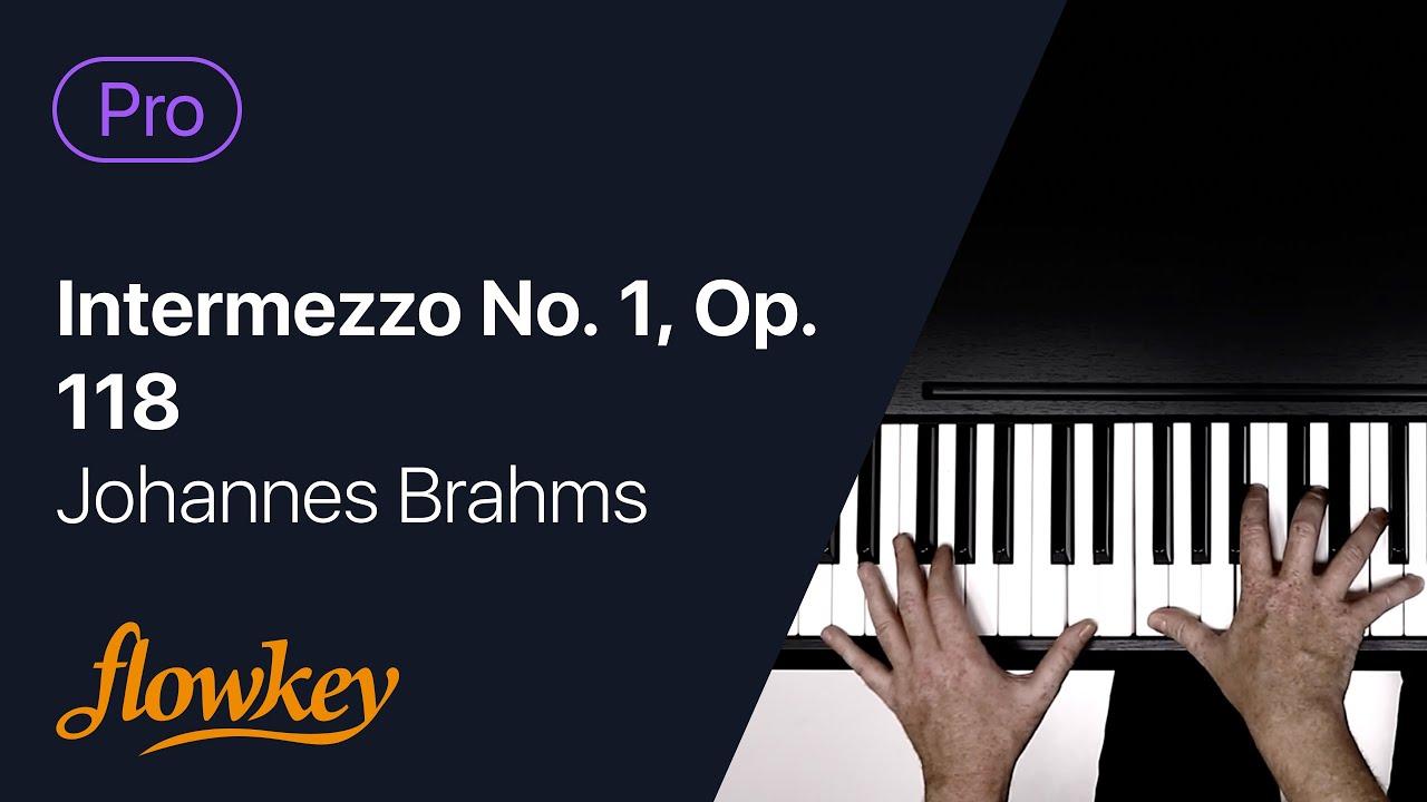Intermezzo No. 1, Op. 118 - Johannes Brahms ((Pro) Piano Tutorial)