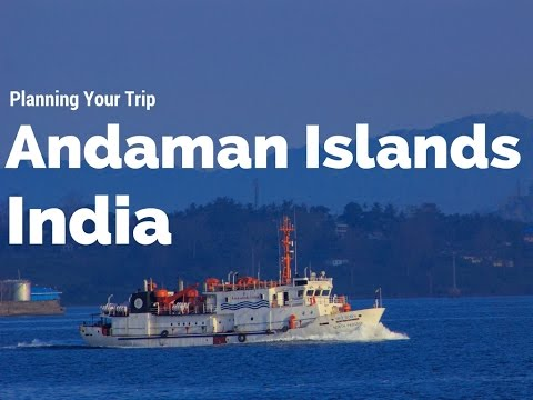 Planning your trip to Andaman Islands - Travelogue by Tripda